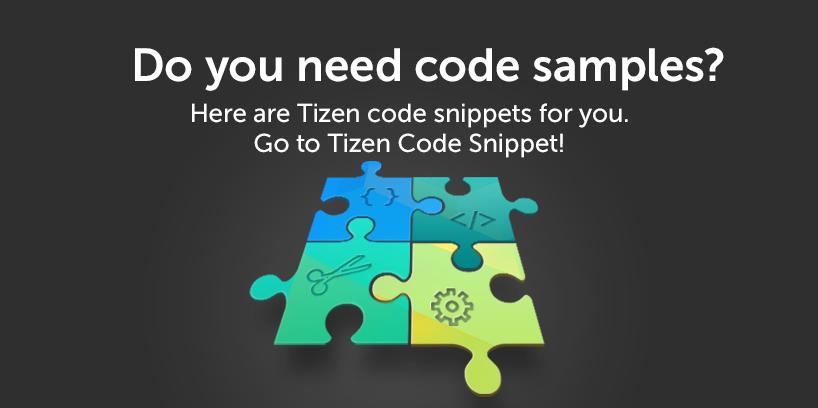 Useful Tizen Code Snippets for Tizen App Development | Tizen